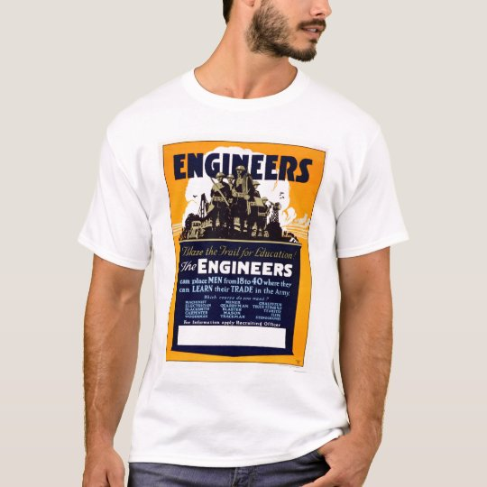 Engineers Blaze the Trail for Education! T-Shirt