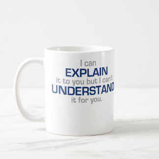 Engineer's Motto - Science Type Stuff Coffee Mug