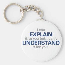 Engineer's Motto - Science Type Stuff Keychain