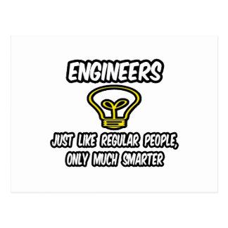 Engineers...Regular People, Only Smarter Postcard