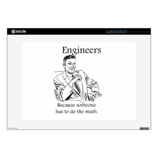 Engineers - Someone has to do the math laptop skin