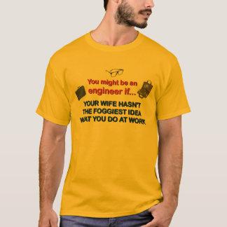 Engineer's Wife T-Shirt