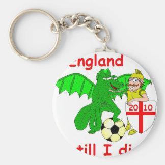 England till I die !! Keychain