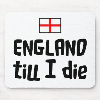 England till I die Mousemat