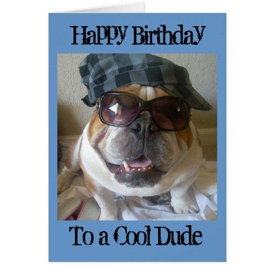 English Bulldog Birthday Card, Cool Dude Card