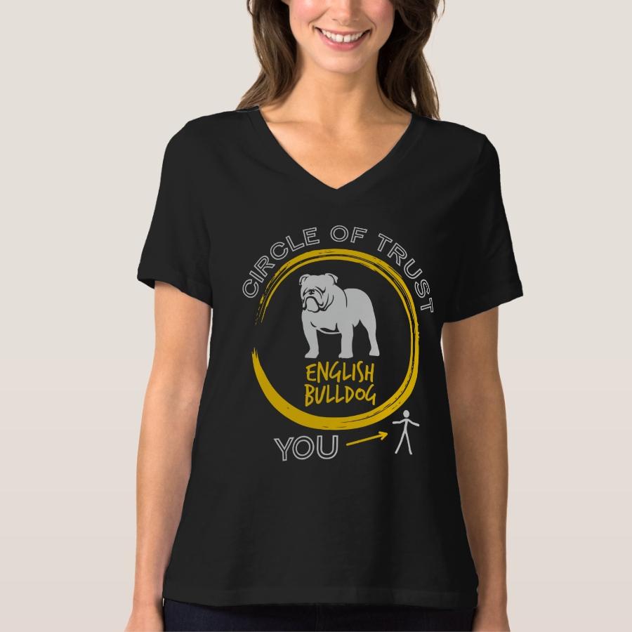 English Bulldog Circle Of Trust T-Shirt - Best Selling Long-Sleeve Street Fashion Shirt Designs