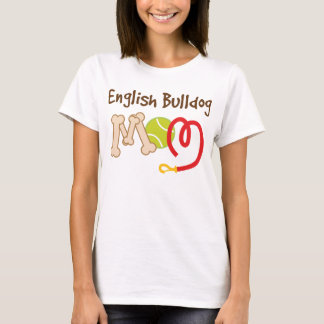 English Bulldog Dog Breed Mom Gift T-Shirt