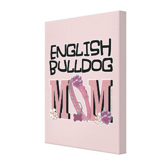 English Bulldog MOM Gallery Wrapped Canvas