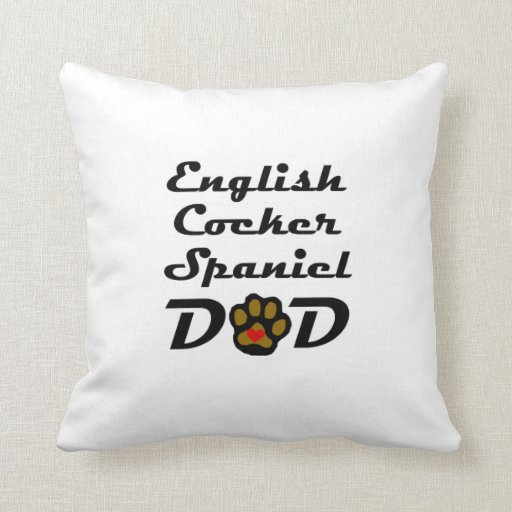 English Cocker Spaniel Dad Throw Pillow