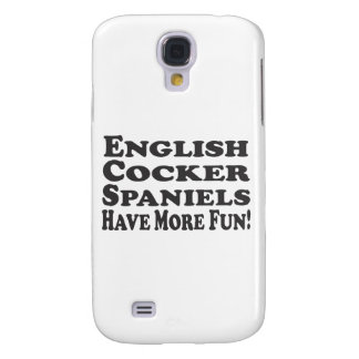 English Cocker Spaniels Have More Fun! Add Text Galaxy S4 Cover