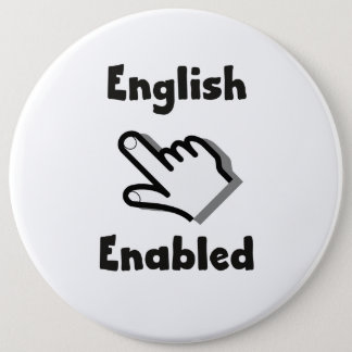 English Enabled hand Pinback Button