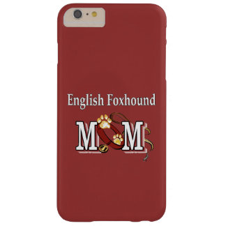 English Foxhound Mom Gifts Barely There iPhone 6 Plus Case
