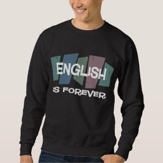 English Is Forever Sweatshirt