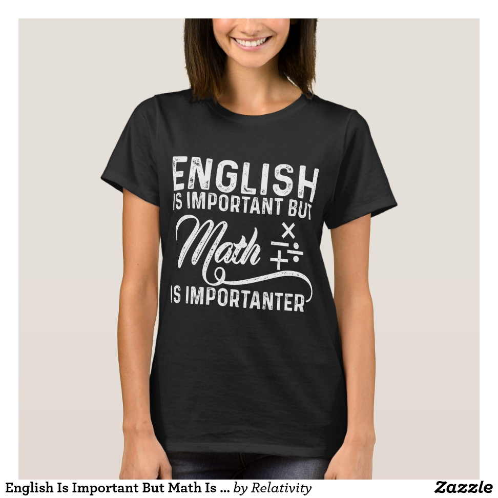 English Is Important But Math Is Importanter Pun T-Shirt - Casual Long-Sleeve Street Fashion Shirts
