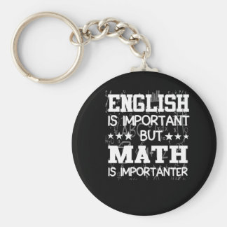 English Is Important Math Is Importanter Keychain