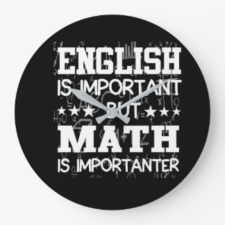 English Is Important Math Is Importanter Large Clock