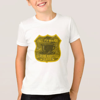 English Major Caffeine Addiction League T-Shirt