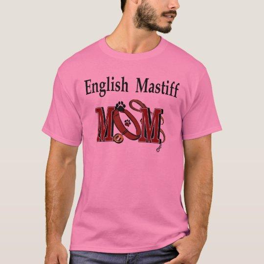 English Mastiff Mom Gifts T-Shirt