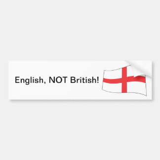 English, NOT British! - Bumper Sticker