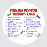 ENGLISH POINTER Property Laws 2 Round Stickers