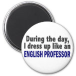 English Professor During The Day Magnets