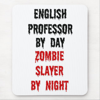 English Professor Zombie Slayer Mouse Pad
