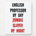 English Professor Zombie Slayer Mouse Pads