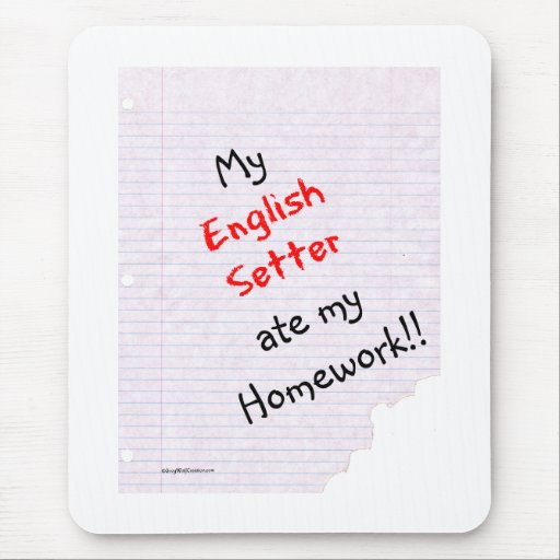 English Setter Ate My Homework Mouse Mat