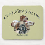 English Setter Can't Have Just One Mousepads