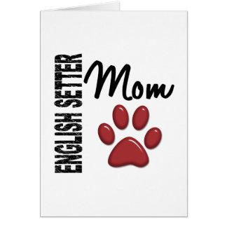 English Setter Mom 2 Card