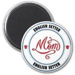 English Setter mom Fridge Magnets