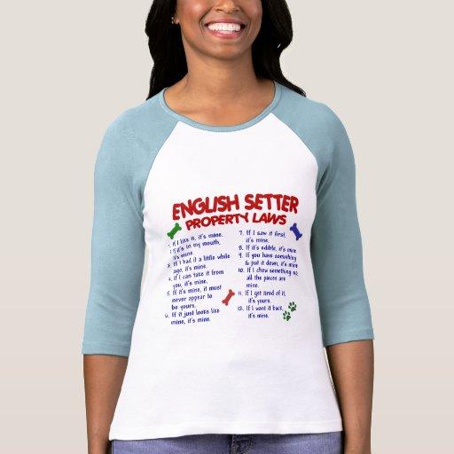 ENGLISH SETTER Property Laws 2 Tshirt
