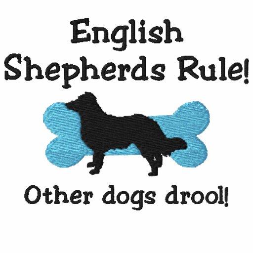 English Shepherds Rule Embroidered Shirt (Hoodie)