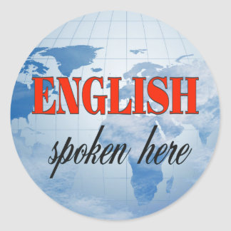 English spoken here cloudy earth classic round sticker