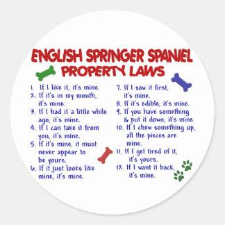 ENGLISH SPRINGER SPANIEL Property Laws 2 Classic Round Sticker