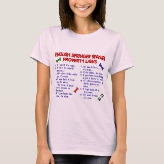 ENGLISH SPRINGER SPANIEL Property Laws 2 T-Shirt