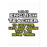 English Teacher...Assume I Am Never Wrong Postcard
