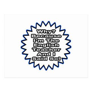 English Teacher...Because I Said So Postcards