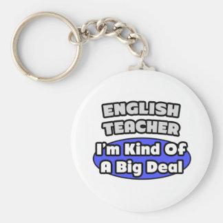 English Teacher...Big Deal Keychain