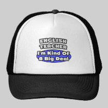 English Teacher...Big Deal Mesh Hats