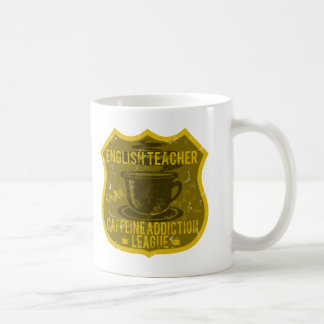 English Teacher Caffeine Addiction League Coffee Mug