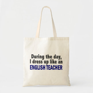 English Teacher During The Day Tote Bag