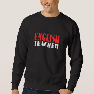 English Teacher Gift Pullover Sweatshirt