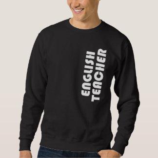 English Teacher Gift Sweatshirt
