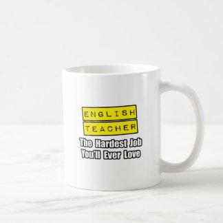 English Teacher...Hardest Job You'll Ever Love Coffee Mugs