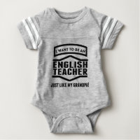 English Teacher Just Like My Grandpa Baby Bodysuit