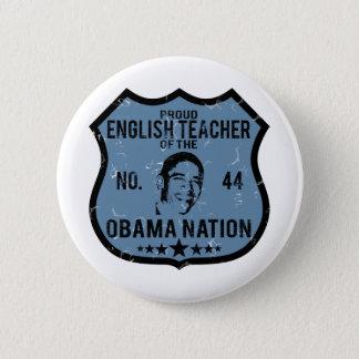 English Teacher Obama Nation Pinback Button