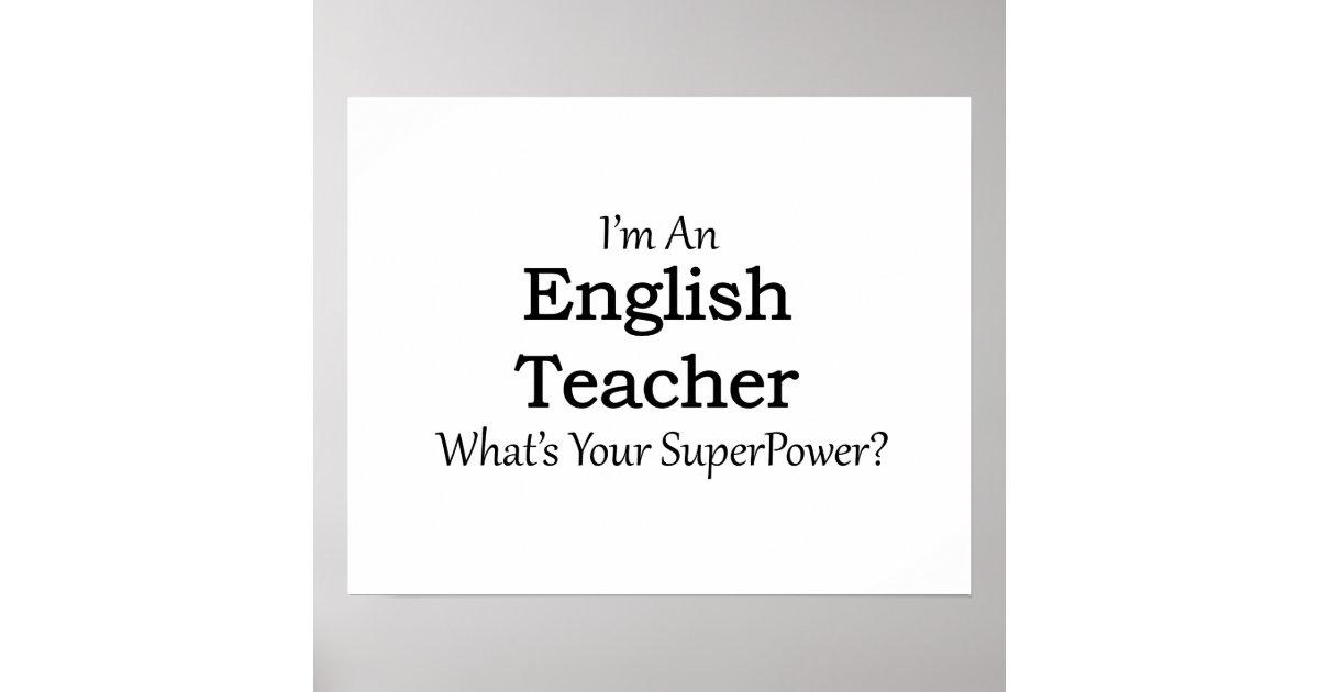 English Teacher Poster   Zazzle