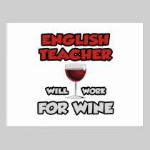 English Teacher ... Will Work For Wine Postcard