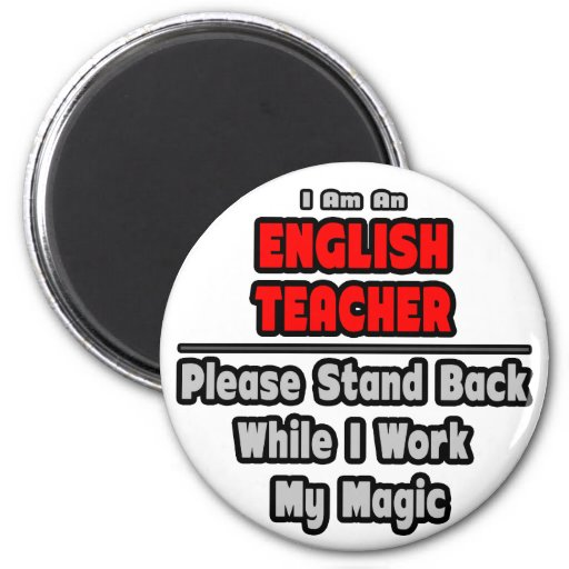 English Teacher...Work My Magic Magnets